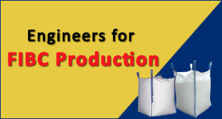 Engineers for FIBC Production