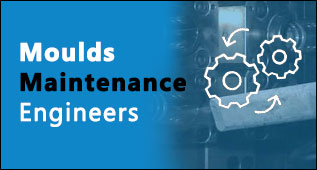 Moulds Maintainance Engineers